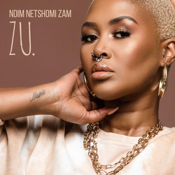 Zu. – Ndim Netshomi Zam Album