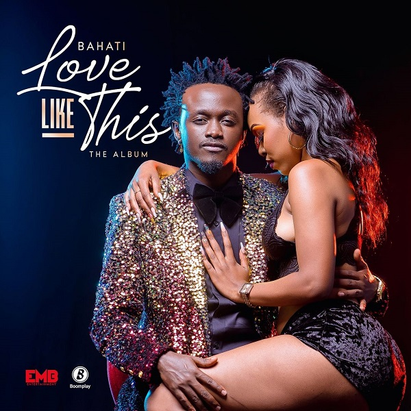 Bahati Love Like This Album