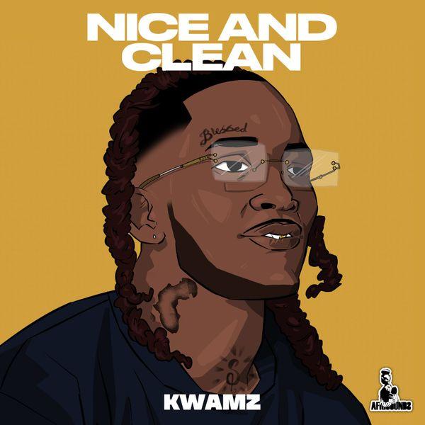 Kwamz Nice and Clean