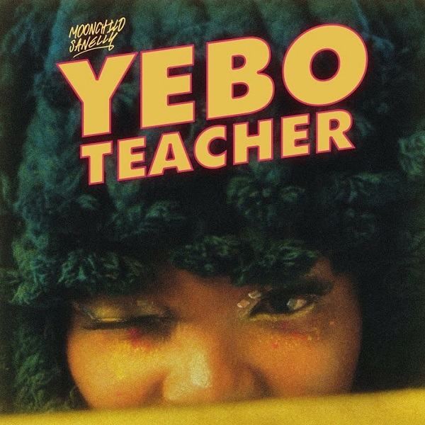 Moonchild Sanelly Yebo Teacher