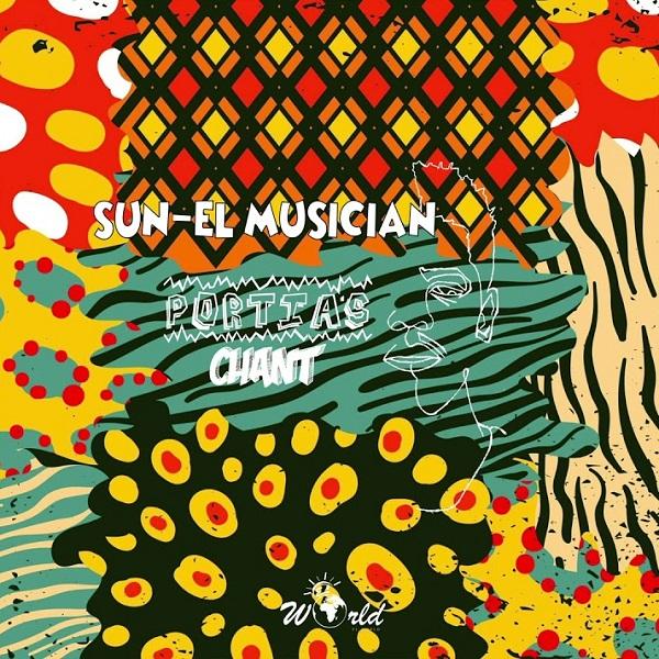 Sun EL Musician Portias Chant