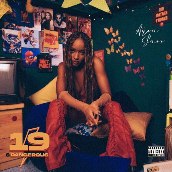 Ayra Starr – 19 Dangerous Album