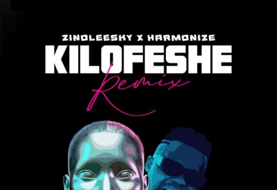Zinoleesky Harmonize Kilofeshe Remix