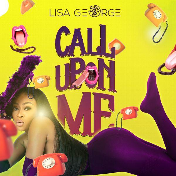 Lisa George Call Upon Me