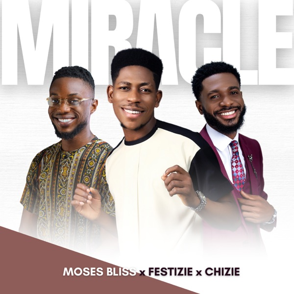 Moses Bliss Miracle
