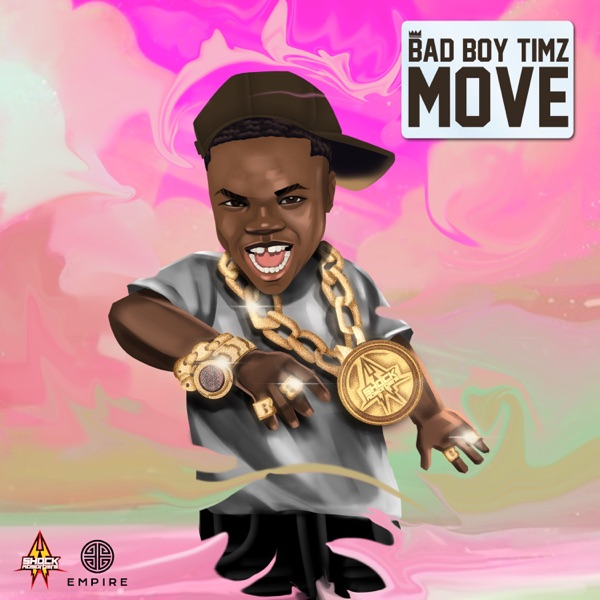 Bad Boy Timz Move