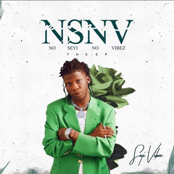 Seyi Vibez NSNV EP